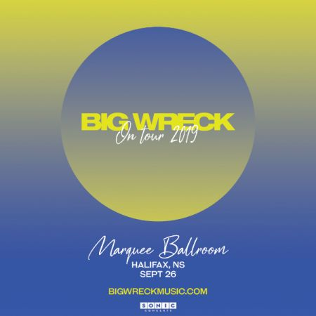 BIG WRECK at The Marquee Ballroom Thu Sep 26 2019 at 8:00 pm